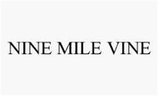 NINE MILE VINE