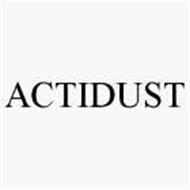 ACTIDUST