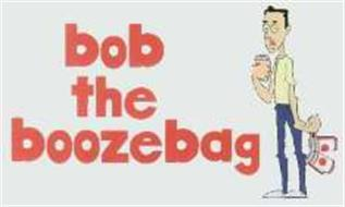 Bob The Boozebag