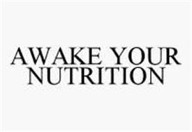 AWAKE YOUR NUTRITION