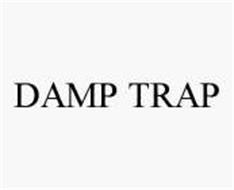 DAMP TRAP