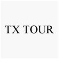 TX TOUR