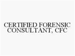 CERTIFIED FORENSIC CONSULTANT, CFC