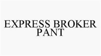 EXPRESS BROKER PANT
