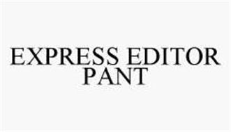 EXPRESS EDITOR PANT