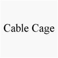 CABLE CAGE