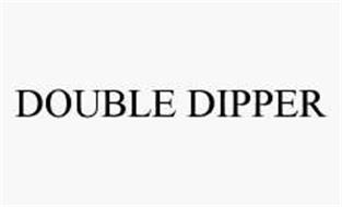 DOUBLE DIPPER