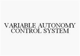 VARIABLE AUTONOMY CONTROL SYSTEM