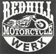 REDHILL MOTORCYCLE WERX