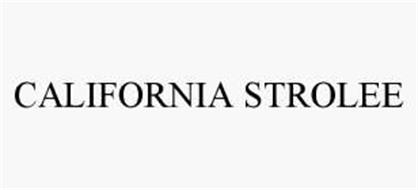 CALIFORNIA STROLEE