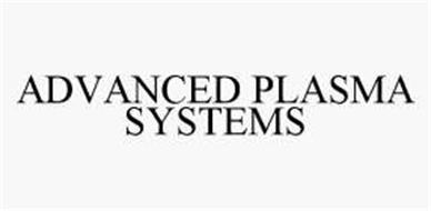 ADVANCED PLASMA SYSTEMS