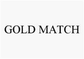 GOLD MATCH