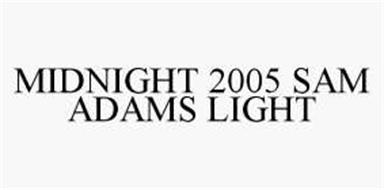 MIDNIGHT 2005 SAM ADAMS LIGHT