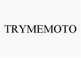 TRYMEMOTO
