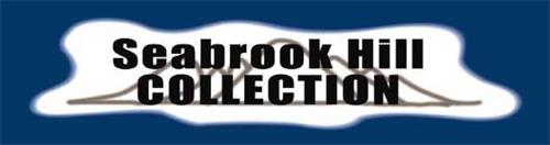 SEABROOK HILL COLLECTION