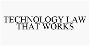 TECHNOLOGY LAW THAT WORKS