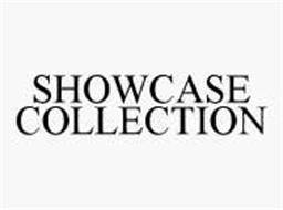 SHOWCASE COLLECTION
