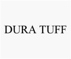 DURA TUFF