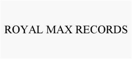 ROYAL MAX RECORDS