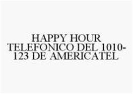 HAPPY HOUR TELEFONICO DEL 1010-123 DE AMERICATEL