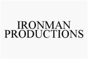 IRONMAN PRODUCTIONS