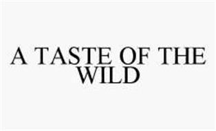 A TASTE OF THE WILD