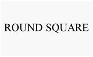 ROUND SQUARE