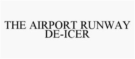 THE AIRPORT RUNWAY DE-ICER