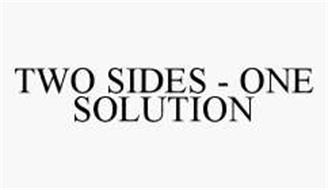 TWO SIDES - ONE SOLUTION