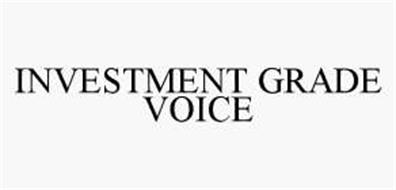 INVESTMENT GRADE VOICE