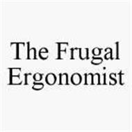 THE FRUGAL ERGONOMIST