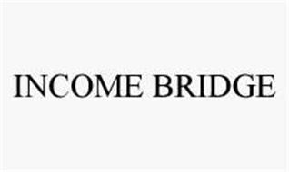 INCOME BRIDGE