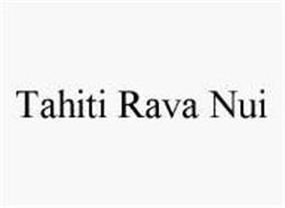 TAHITI RAVA NUI
