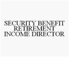 SECURITY BENEFIT RETIREMENT INCOME DIRECTOR
