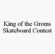 KING OF THE GROMS SKATEBOARD CONTEST