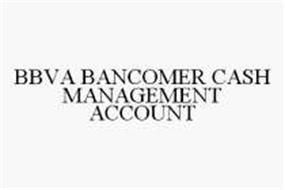 BBVA BANCOMER CASH MANAGEMENT ACCOUNT