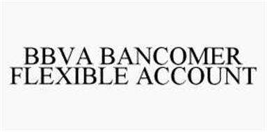 BBVA BANCOMER FLEXIBLE ACCOUNT
