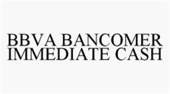 BBVA BANCOMER IMMEDIATE CASH