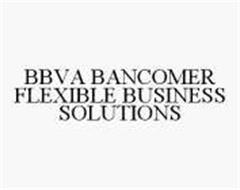 BBVA BANCOMER FLEXIBLE BUSINESS SOLUTIONS