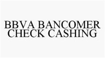 BBVA BANCOMER CHECK CASHING