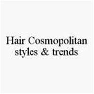 HAIR COSMOPOLITAN STYLES & TRENDS