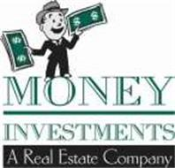 MONEY INVESTMENTS, A REAL ESTATE COMPANY INC.