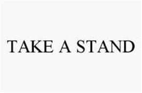 TAKE A STAND