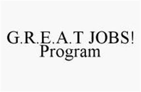 G.R.E.A.T JOBS! PROGRAM