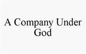 A COMPANY UNDER GOD