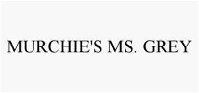 MURCHIE'S MS. GREY