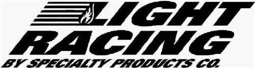 LIGHT RACING BY SPECIALTY PRODUCTS CO.