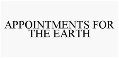 APPOINTMENTS FOR THE EARTH