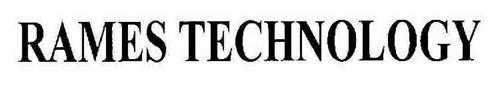 RAMES TECHNOLOGY