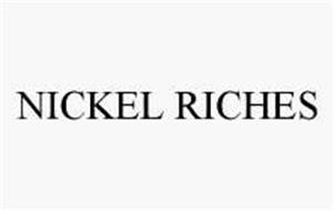 NICKEL RICHES
